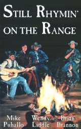 Still Rhymin' on the Range by Cowboy Poet Mike Puhallo
