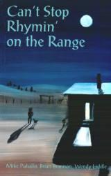 Can't Stop Rhymin' on the Range by Cowboy Poet Mike Puhallo