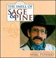 The Smell of Sage and Pine - a CD by Cowboy Poet Mike Puhallo